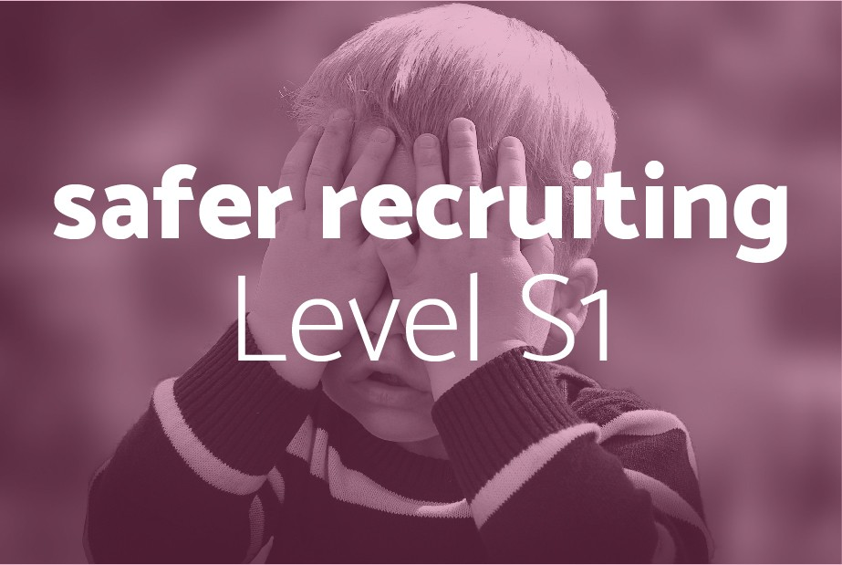 Safeguarding S1 Safer Recruiting